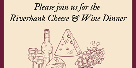 Riverbank Cheese and Wine dinner tickets