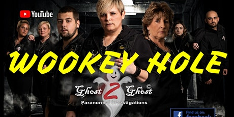 Wookey Hole Ghost Hunt - £49.00 tickets