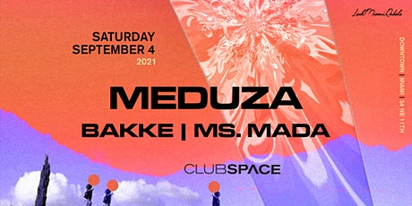 Meduza @ Club Space Miami tickets