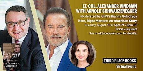 Alexander Vindman in conversation with Arnold Schwarzenegger tickets