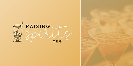 Raising Spirits YEG tickets