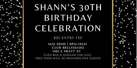 Shann's 30th Birthday Celebration tickets