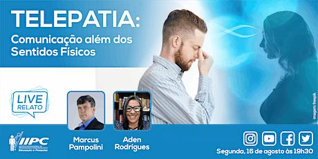 LIVE - Telepatia: Comunicação Além dos Sentidos Físicos ingressos