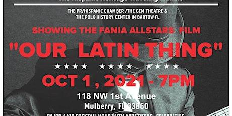 A NIGHT OF STARS - UNA NOCHE DE ESTRELLA'S  / OUR LATIN THING tickets