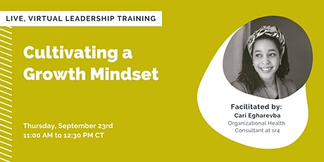 Cultivating a  Growth Mindset tickets