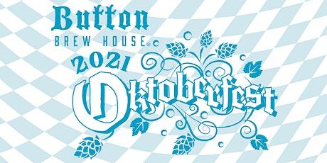 Annual Button Brew House Oktoberfest tickets