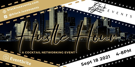 Hustle Hour| A Cocktail Networking Event tickets