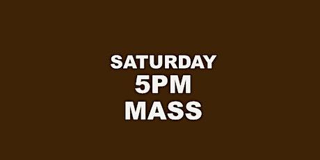 SATURDAY EVENING HOLY MASS tickets