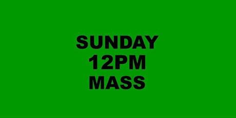 SUNDAY 12NOON MASS tickets