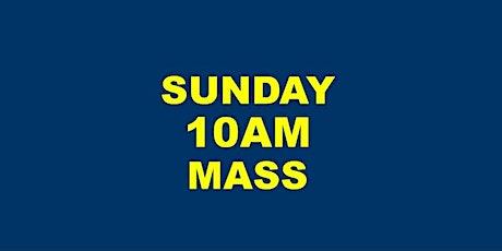 SUNDAY 10AM MASS tickets