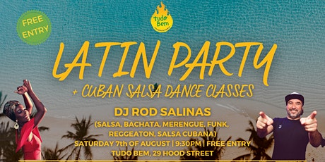 LATIN PARTY + Cuban Salsa dance classes | 07.08 | FREE ENTRY! tickets