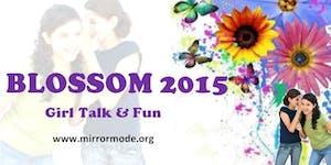 BLOSSOM 2015 - GIRL TALK & FUN