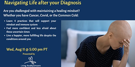 Navigating Life after your Diagnosis tickets