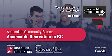 Disability Foundation's Accessible Community Forum: Accessible Recreation tickets