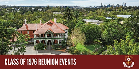 St Peters Lutheran College CLASS OF 1976 - Reunion Events tickets