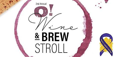 2nd Annual O! Wine & Brew Stroll tickets