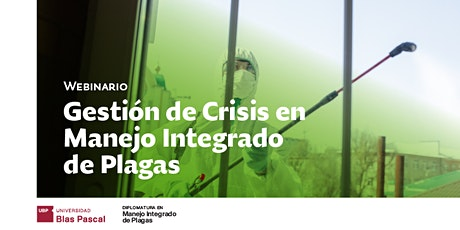 Webinario> Gestión de Crisis en  Manejo Integrado  de Plagas entradas