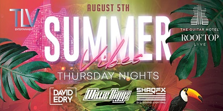 Summer Vibes  August 5th @ Guitar Hotel Rooftop tickets