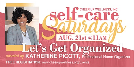 Self-Care Saturday (Let's Get Organized) tickets