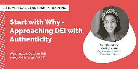 Start with Why - Approaching DEI with Authenticity tickets