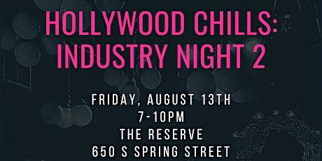Hollywood Chills: Industry Night LA tickets