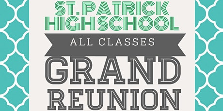 St. Patrick High School Mega Reunion tickets