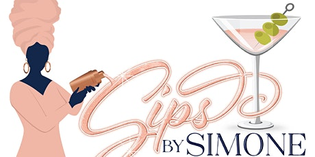Sips By Simone Launch Party tickets