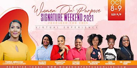 Women On Purpose Signature Weekend '21 tickets