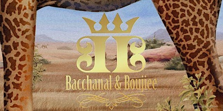 Bacchanal&Boujiee The Anniversary Edition tickets