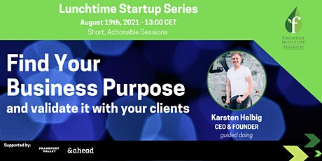 Lunchtime Series: Find Your Business Purpose & Validate It With Clients tickets