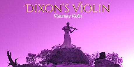 Dixon's Violin tickets