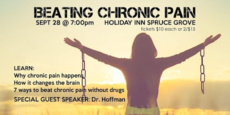 Beating Chronic Pain with Dr.Hoffman Spruce Grove tickets