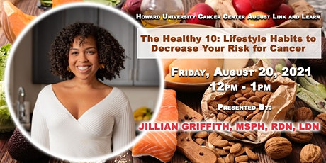 The Healthy 10: Lifestyle Habits To Reduce Your Risk for Cancer tickets