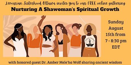 Nurturing A Shawoman's Spiritual Growth tickets