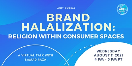 Brand Halalization: Religion Within Consumer Spaces tickets