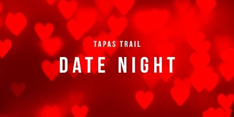 Tapas Trail - Date Night tickets