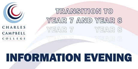 Transition to Year 7 and Year 8 - Information Evening tickets