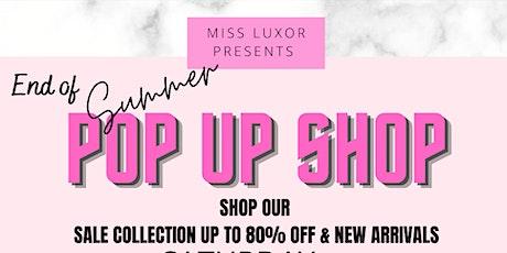 Miss Luxor End of Summer Pop Up Shop tickets