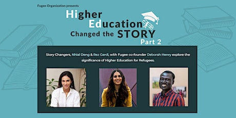 Higher Education Changed The Story, part 2 tickets