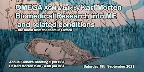 OMEGA AGM &  Karl Morten -  latest Biomedical Research into ME from  Oxford tickets