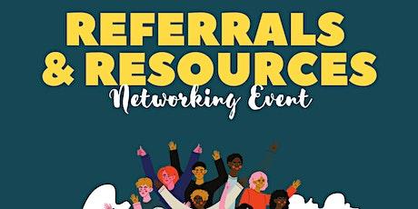 Referrals & Resources Networking Event tickets