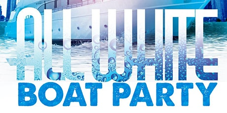 TORONTO BOAT PARTY FESTIVAL 2021 | ALL WHITE EDITION | SAT AUG 21 tickets