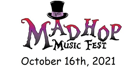 MadHop Music Fest 2021 tickets