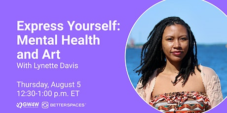 Express Yourself: Mental Health and Art tickets