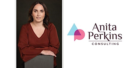 Anita Perkins Consulting - Celebrating three years in business! - postponed tickets
