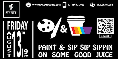 KMM Paint & Sip Sip Sippin on Some Good Juice tickets