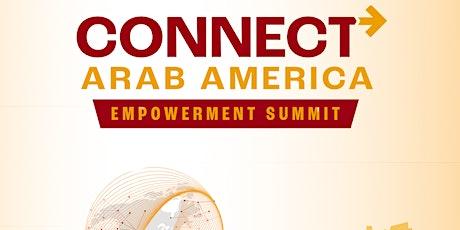 Connect Arab America: Empowerment Summit tickets