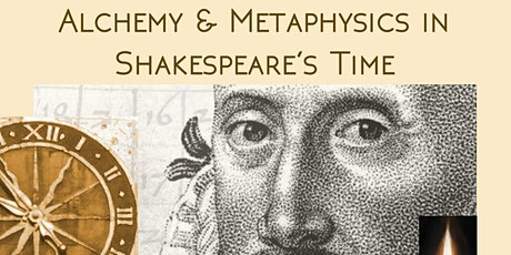 Alchemy and Metaphysics in Shakespeare's Time tickets