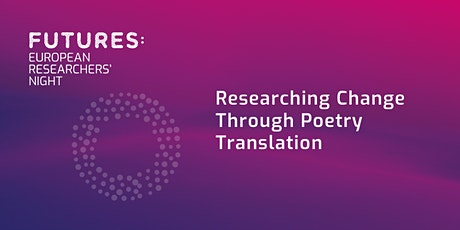 Researching Change Through Poetry Translation tickets