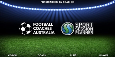 Football Coaches Australia - Sport Session Planner  On boarding (INTRO) tickets